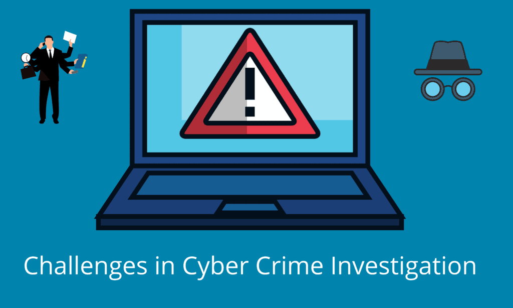 Challenges in Cyber crime Investigation