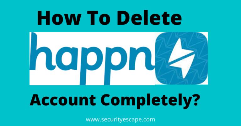 How to Delete Happn Account