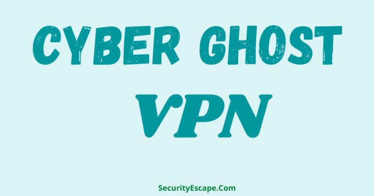 how good cyberghost vpn is